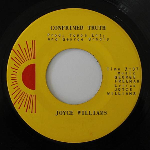 Joyce Williams - Don't Want Your Love / Confirmed Truth