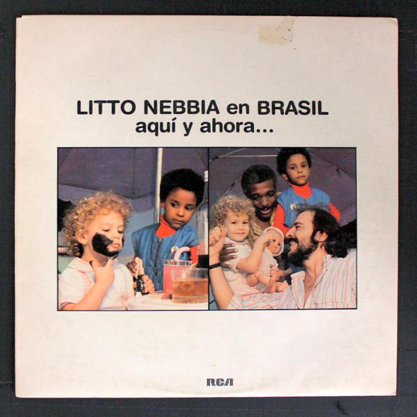 Litto Nebbia - En Brasil, Aqui Y Ahora...
