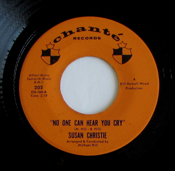 Susan Christie - No One Can Hear You Cry / When Love Comes