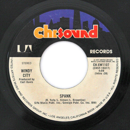 Windy City - Spank / Let Me Ride