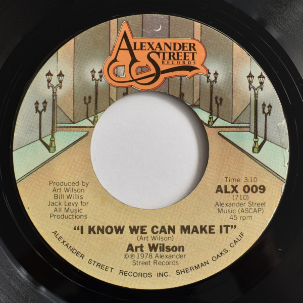 Art Wilson - I Know We Can Make It / Unbelievable