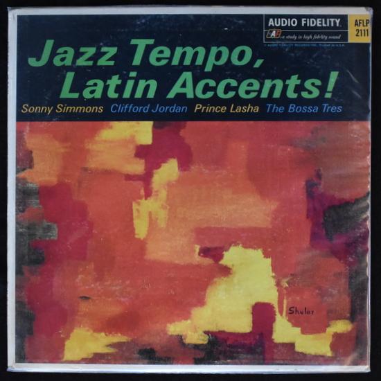 Sonny Simmons, Clifford Jordan, Prince Lasha, The Bossa Tres - Jazz Tempo, Latin Accents!