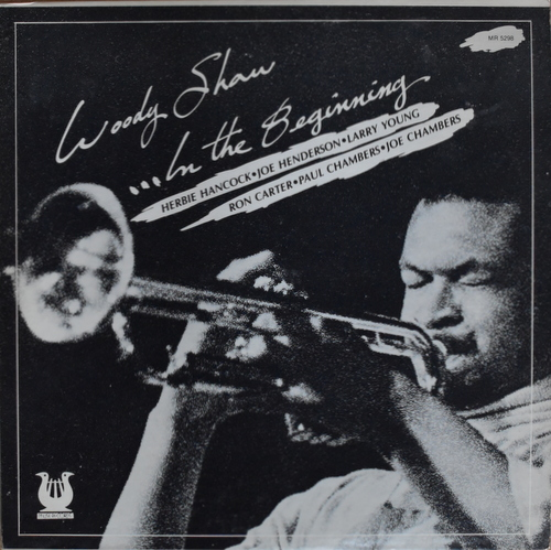 Woody Shaw - In The Beginning