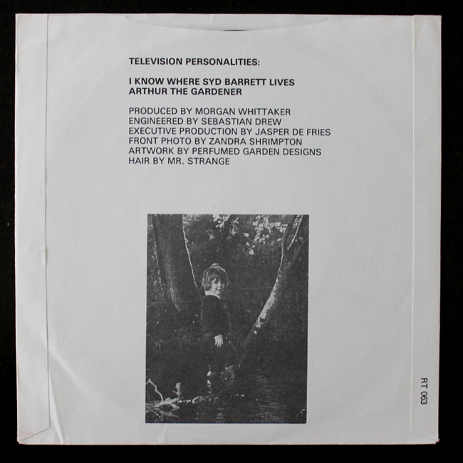 Television Personalities – I Know Where Syd Barrett Lives / Arthur The Gardener