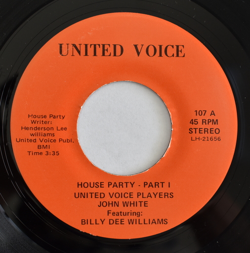 United Voice Players / John White feat. Billy Dee Williams - House Party Part� / Part�