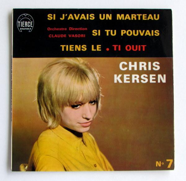 Chris Kersen - Si J'Avais Un Marteau