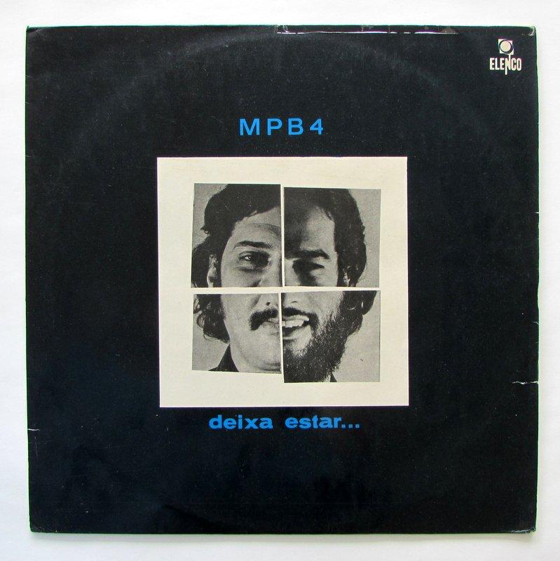 Mpb4 - Deixa Estar