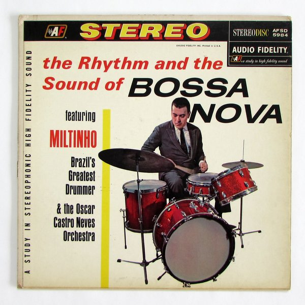 Miltinho & The Oscar Castro Neves Orchestra - The Rhythm And Sound Of Bossa Nova