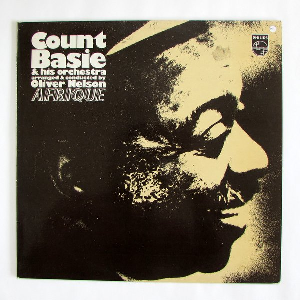 Count Basie & His Orchestra Arranged And Conducted By  Oliver Nelson - Afrique