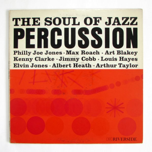 V.A - The Soul Of Jazz Percussion