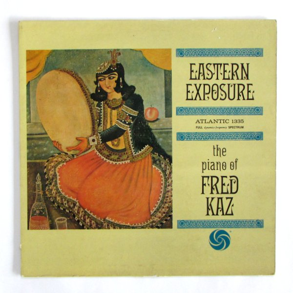 Fred Kaz - Eastern Exposure USAオリジナル。溝あり。