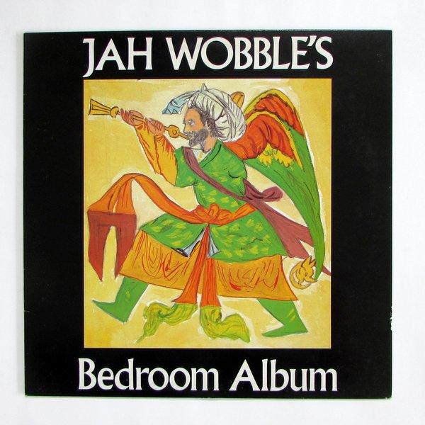 Jah Wobble - Jah Wobble's Bedroom Album