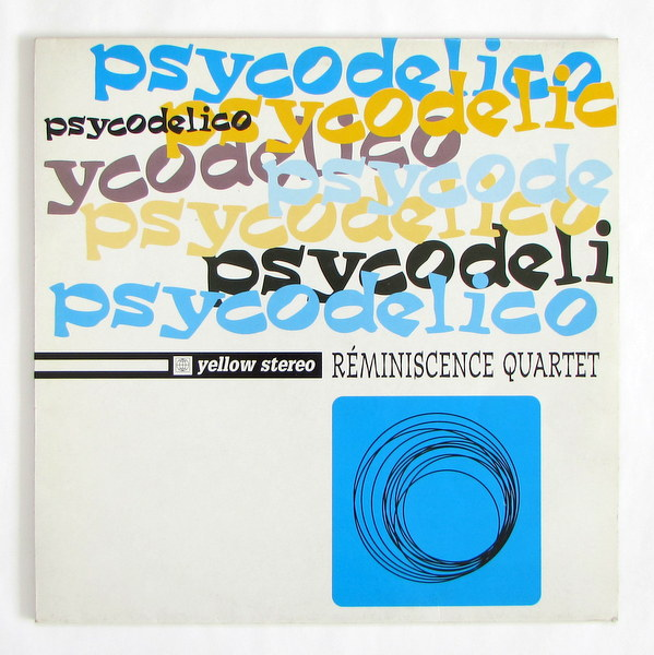 Reminiscence Quartet - Psycodelico