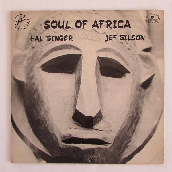 Hal Singer & Jef Gilson – Soul Of Africa