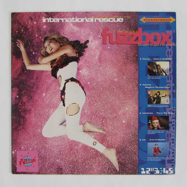We've Got A Fuzzbox And We're Gonna Use It! - International Rescue