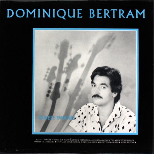Dominique Bertram - Chinese Paradise