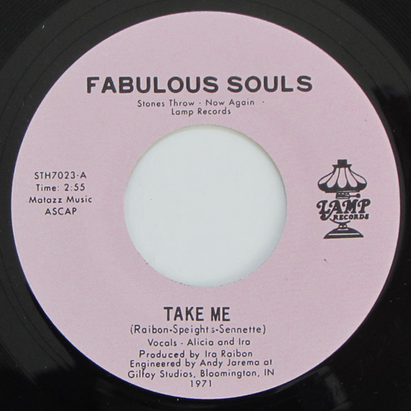 Fabulous Souls - Take Me / By The Time I Get To Phoenix