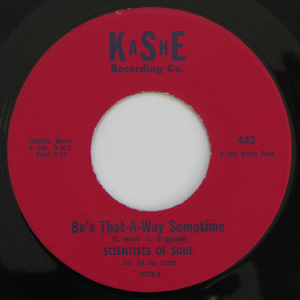 Scientists Of Soul - Be's That-A-Way Sometime / Baby Baby I Love You