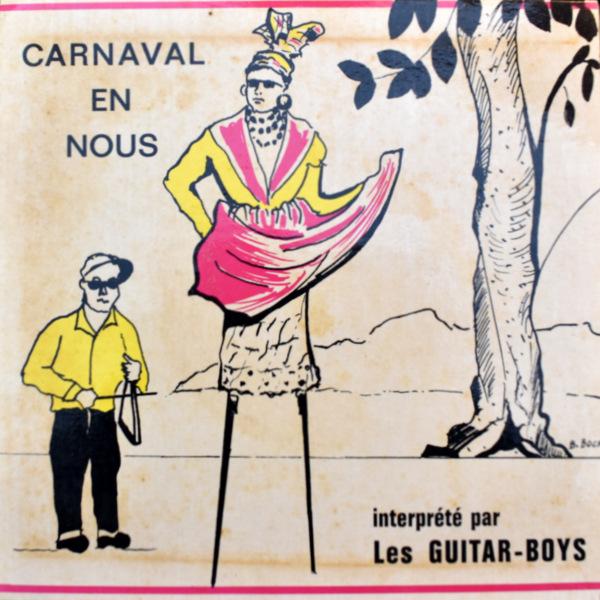 Les Guitar-Boys - Carnaval En Nous