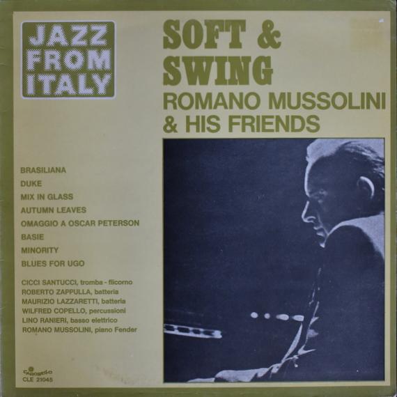 Romano Mussolini & His Friends - Soft & Swing
