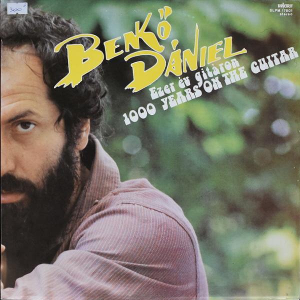 Benko Daniel - Ezer Ev Gitaron