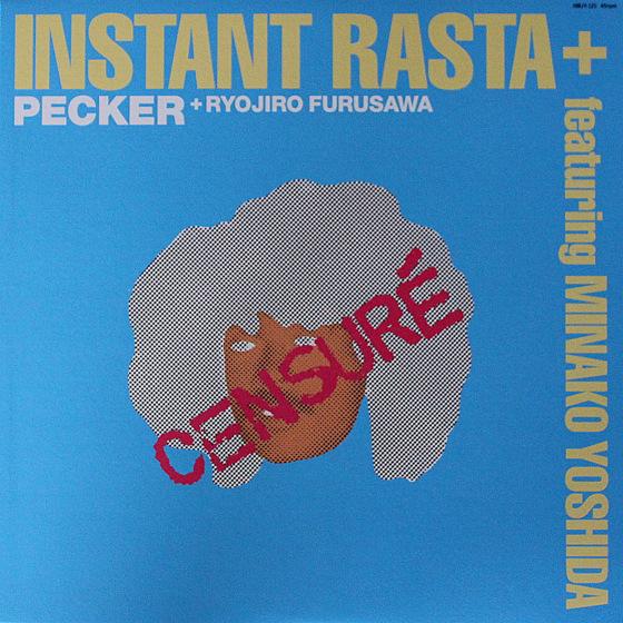Pecker + Ryojiro Furusawa Featuring Minako Yoshida - Instant Rasta