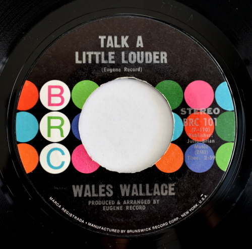 Wales Wallace - Talk A Little Louder / Somebody I Know