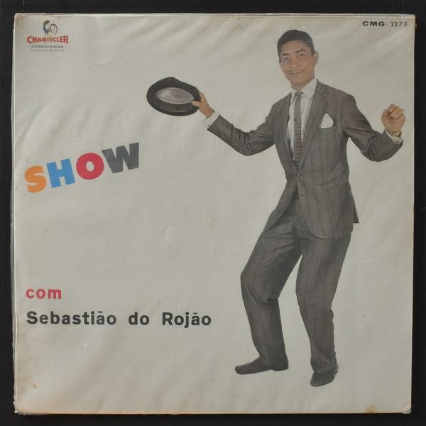 Sebastiao Do Rojao - Show Com Sebastiao Do Rojao