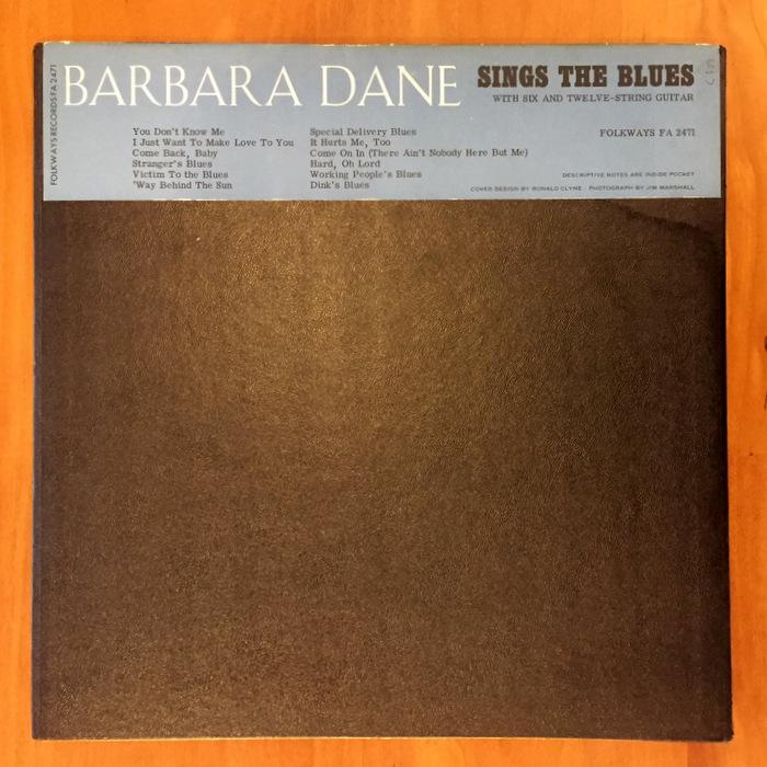Barbara Dane - Sings The Blues With 6 & 12 String Guitar