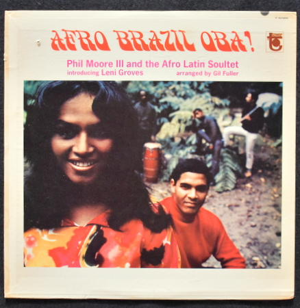 Phil Moore III And The Afro Latin Soultet Introducing Leni Groves - Afro Brazil Oba!