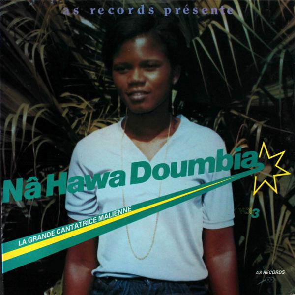 Na Hawa Doumbia - La Grande Cantatrice Malienne, Vol. 3