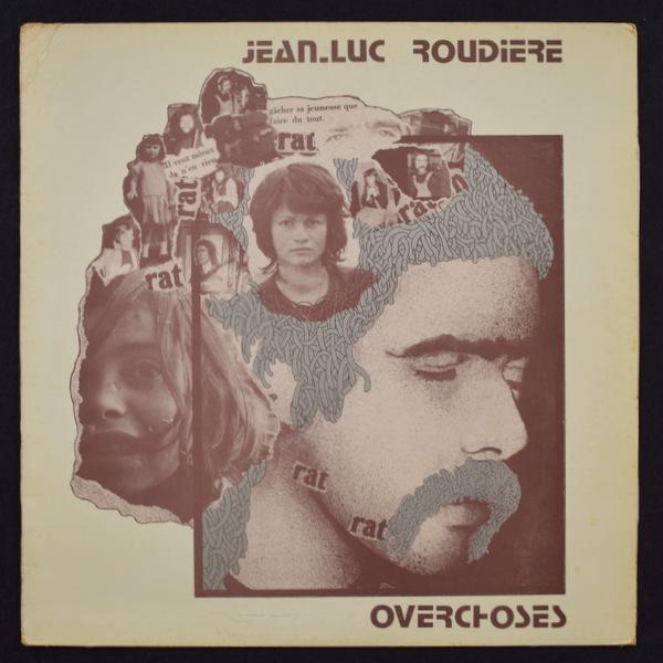 Jean-Luc Roudiere - Overchoses