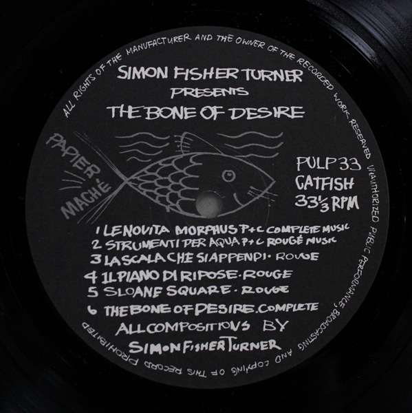 Simon Fisher Turner - The Bone Of Desire