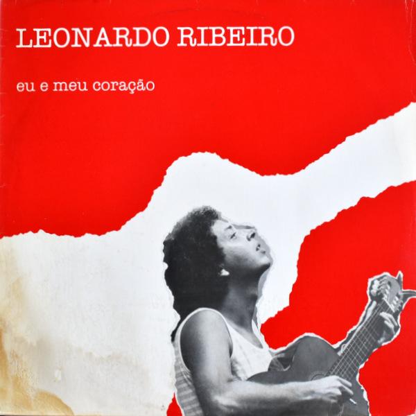 Leonardo Ribeiro - Eu E Meu Coracao
