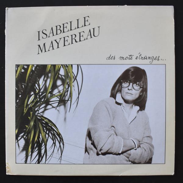 Isabelle Mayereau - Des Mots Etranges...