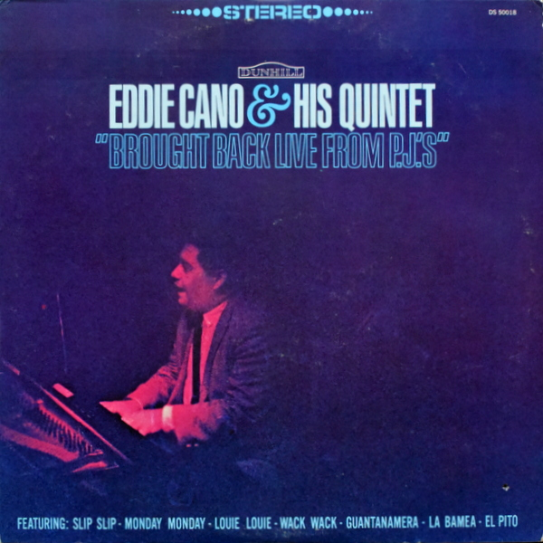 Eddie Cano & His Quintet - Brought Back Live From PJ's