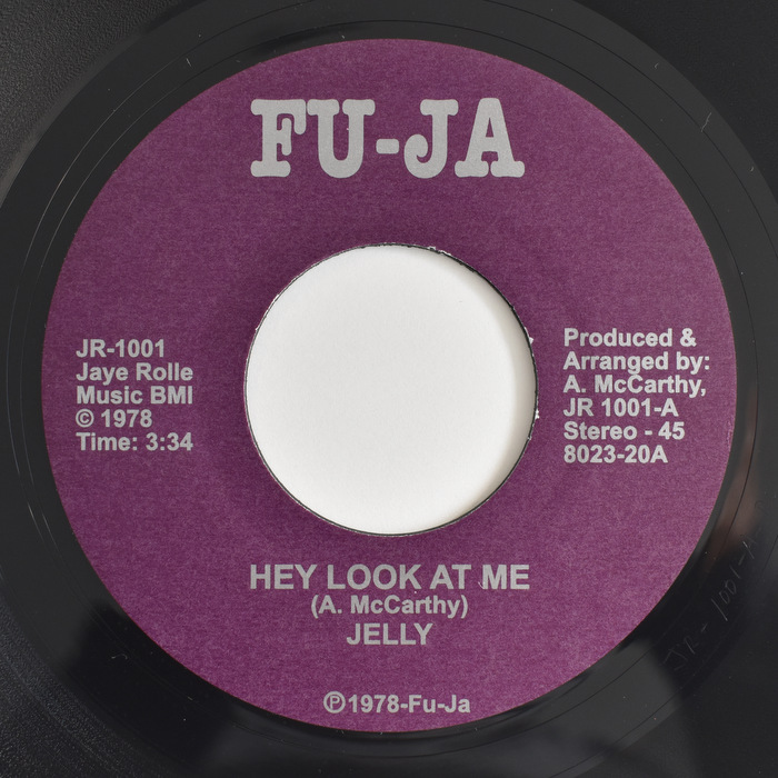 Jelly - Hey Look At Me / Everybody Needs Lovin Now Is The Time