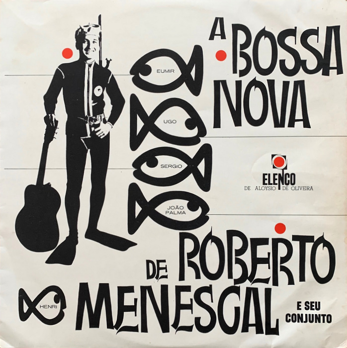 Roberto Menescal E Seu Conjunto - A Bossa Nova Roberto Menescal E Seu Conjunto