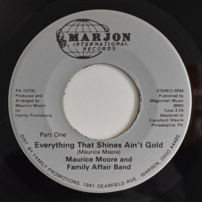 Maurice Moore And Family Affair Band - Everything That Shines Ain't Gold (Part One) / (Part Two)