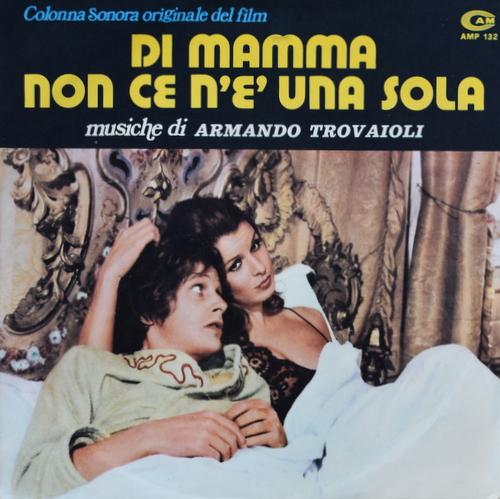 Armando Trovaioli - Di Mamma Non Ce N'e' Una Sola