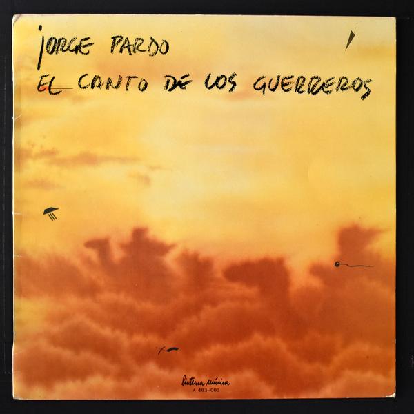 Jorge Pardo - El Canto De Los Guerreros