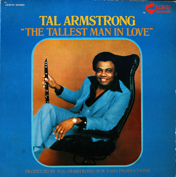 Tal Armstrong - The Tallest Man In Love