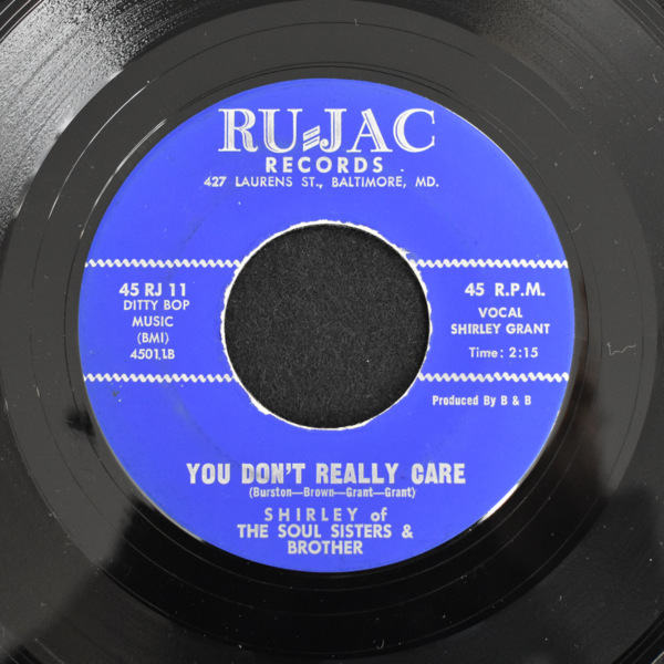 Shirley Of The Soul Sisters & Brother - What More? (Can Anyone Want) / You Don't Really Care