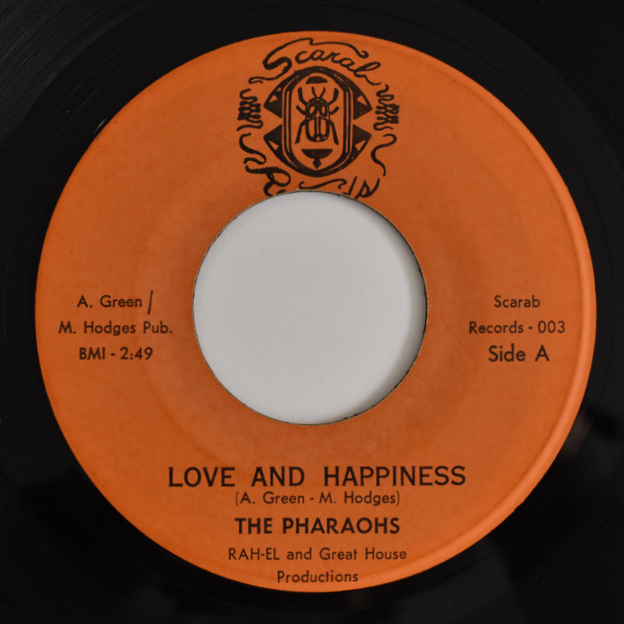 The Pharaohs - Love And Happiness / Freedom Road