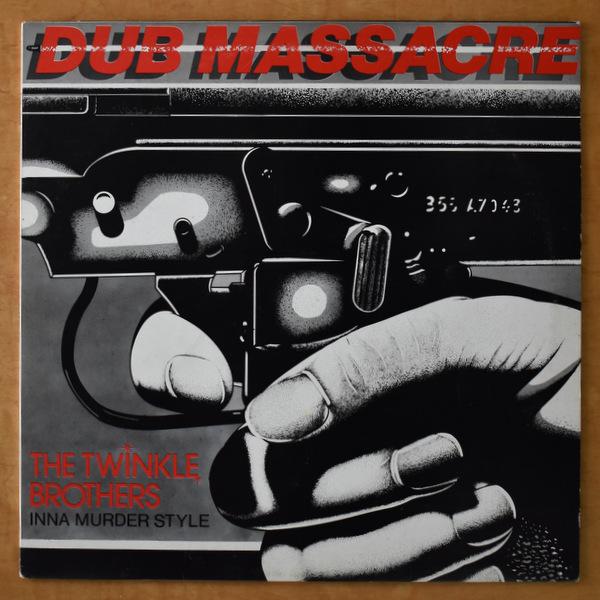 Twinkle Brothers - Dub Massacre
