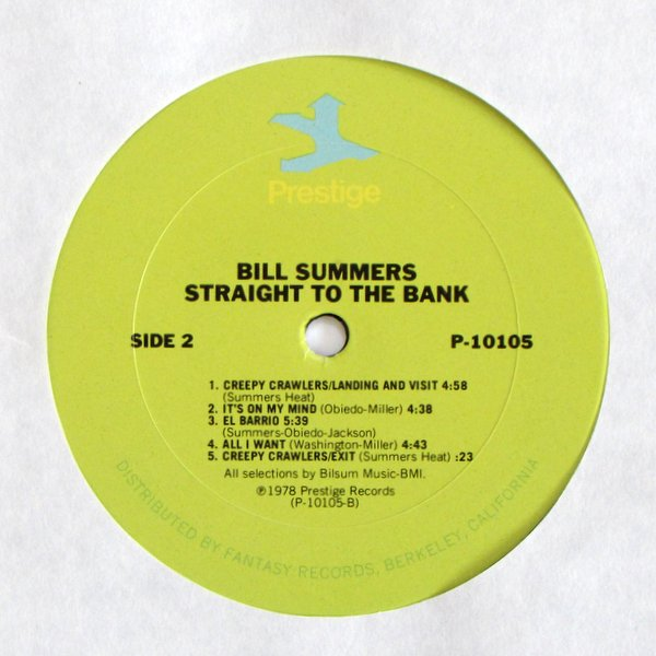 Bill Summers - Straight To The Bank