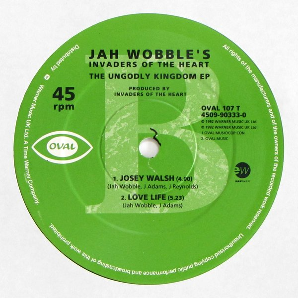 Jah Wobble's Invaders Of The Heart - The Ungodly Kingdom [EP]