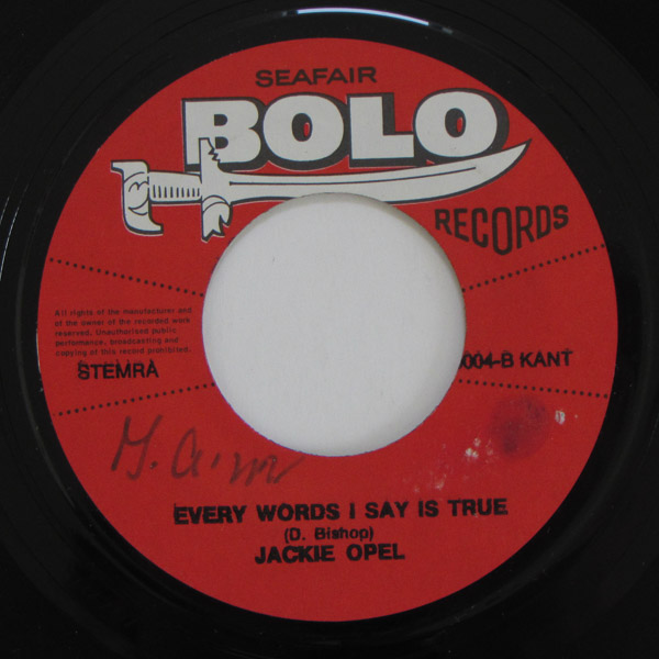 Jackie Opel And The Troubadours - Every Word I Say Is True / I'm In Love Again