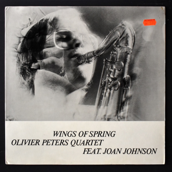 Olivier Peters Quartet Feat.  Joan Johnson - Wings Of Spring