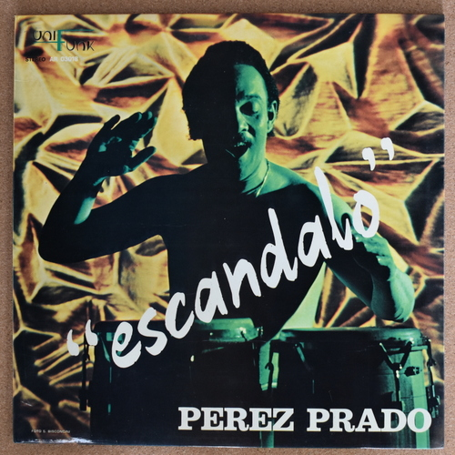 Perez Prado – Escandalo